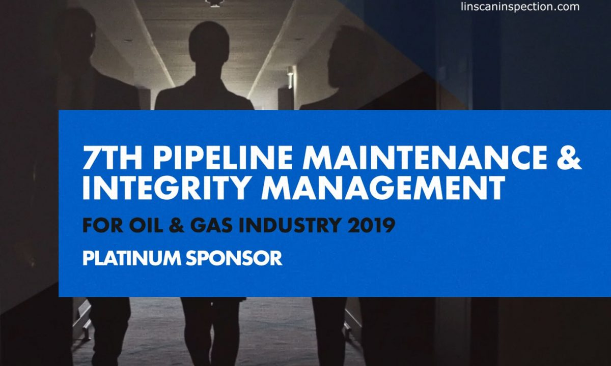 LIN SCAN sponsors the 7th Pipeline Maintenance & Integrity Management Conference